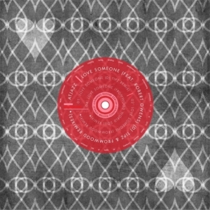 Atjazz - Love  Someone (DJ Tipz Remix) feat. Robert Owens